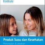 Publikasi Produk Susu dan Kesehatan: Pertanyaan & Jawaban